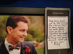 This is my husband Philip, and this is the note he wrote me when I doubted myself.  Yep, amazing, huh?
