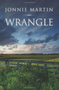 Wrangle by Jonnie Martin