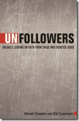 Unfollowers by Derek Cooper and Ed Cyzewski