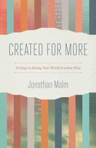 Created For More by Jonathan Malm