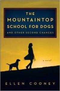 Mountaintop School for Dogs by Ellen Cooney