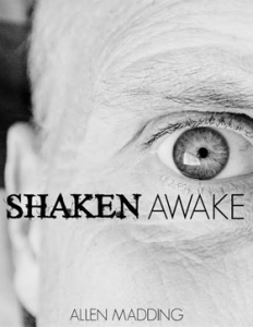 Shaken Awake by Allen Madding