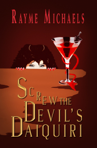 Screw The Devil's Daiquiri by Rayme Michaels