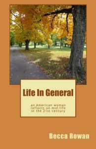 Life in General by Becca Rowan