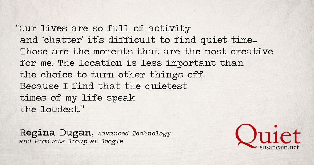 Regina Dugan on quiet