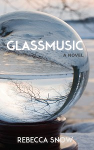 Glassmusic by Rebecca Snow