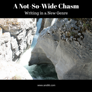 A Not-So-Wide Chasm: Writing in a New Genre