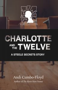 Charlotte and the Twelve by Andi Cumbo-Floyd