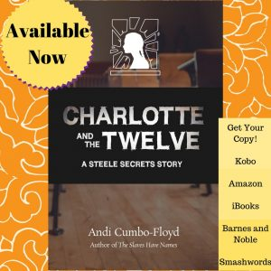Charlotte and the Twelve is Available Now