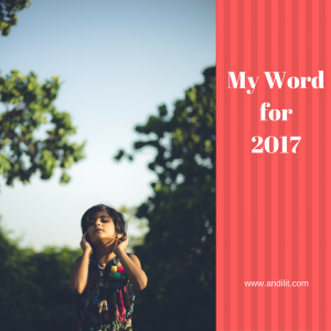 My Word for 2017 - Andilit.com