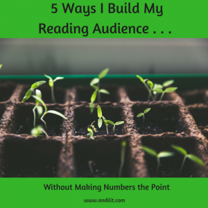 5 Ways I Build My Reading Audience