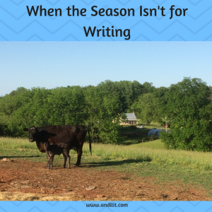 When the Season Isn't for Writing
