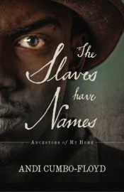 The Slaves Have Names book cover