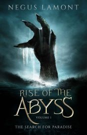 Rise of the Abyss: Volume 1 book cover
