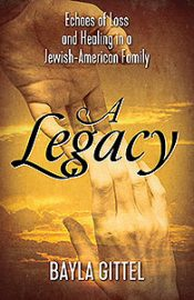 A Legacy: Echoes of Loss and Healing in a Jewish-American Family
