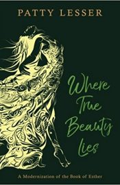 Where True Beauty Lies by Patty Lesser